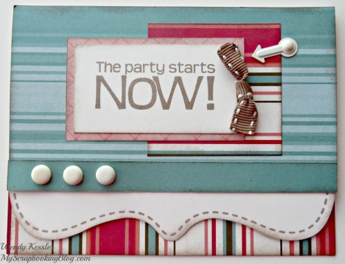 Party Starts Now Card by Wendy Kessler