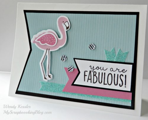 Fabulous Card by Wendy Kessler