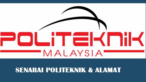 Senarai Politeknik Dan Alamat Di Malaysia