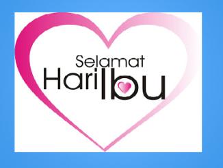 Tarikh Hari Ibu 2017 Di Malaysia
