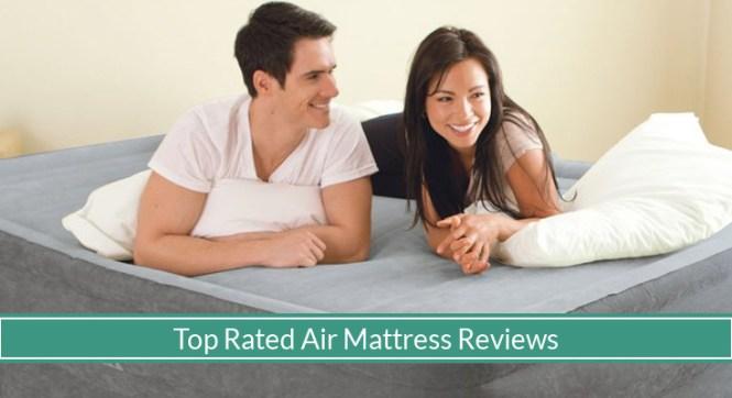 Top 5 Best Air Mattress For 2018 Lightweight And Comfortable Travel