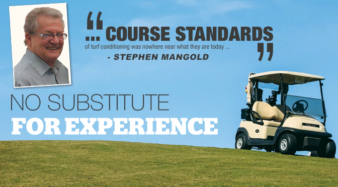 Stephan Mangold: NO SUBSTITUTE FOR EXPERIENCE