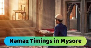 Namaz Timings in Mysore