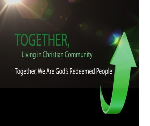 TogetherWeAreGodsRedeemedPeopleTitle