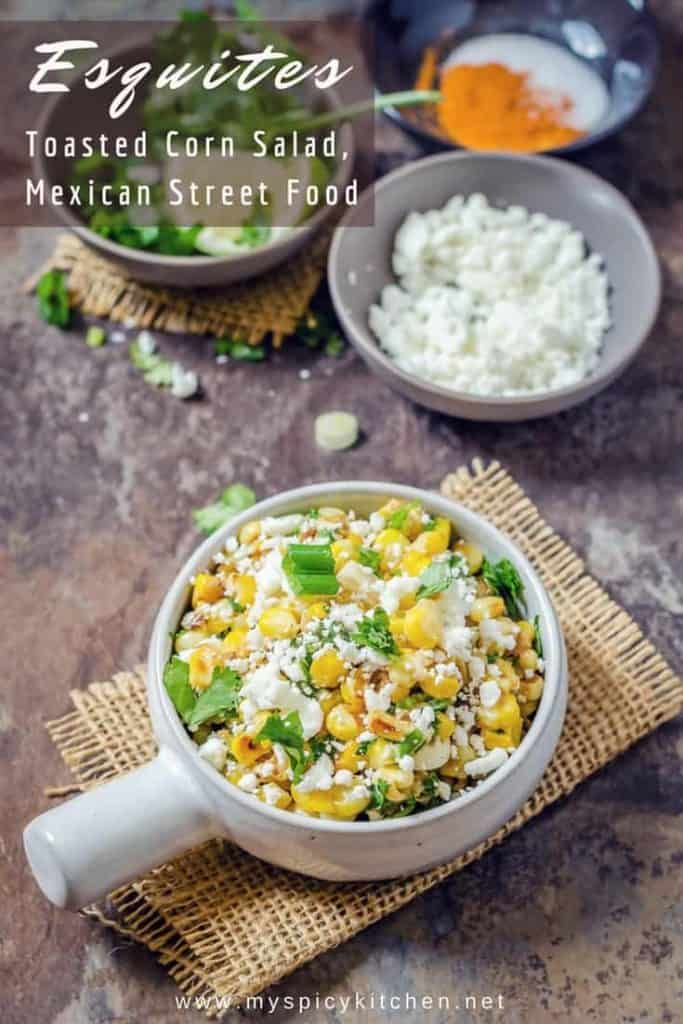 Esquites ~ Mexican Corn Salad - MySpicyKitchen