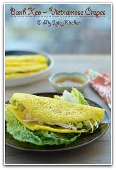 Vietnamese Food, Vietnamese Cuisine, Blogging Marathon, Around the world in 30 days with ABC cooking, Crepes, Vietnamese dosa, Stuffed Crepes, Vietnamese pancakes