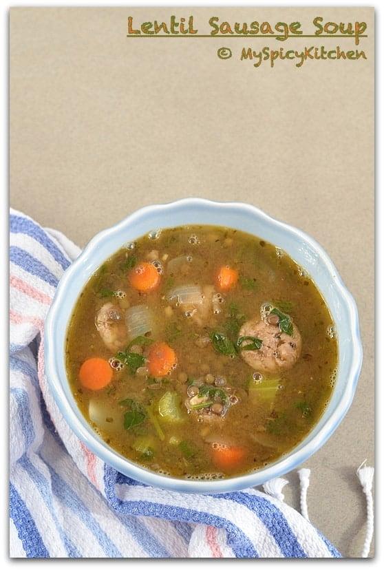 Lentil Soup, Green Lentil Soup,  Sausage Soup, Lentil Sausage Soup