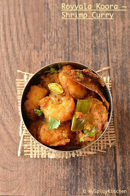 Shrimp Curry ~ Royyala Koora without Tomato