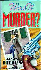 Image result for was it murder? james hilton
