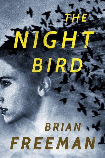 night bird brian freeman best mystery thriller book covers 2017