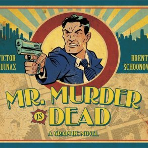 Mr. Murder Is Dead A Must-Read Noir Comics