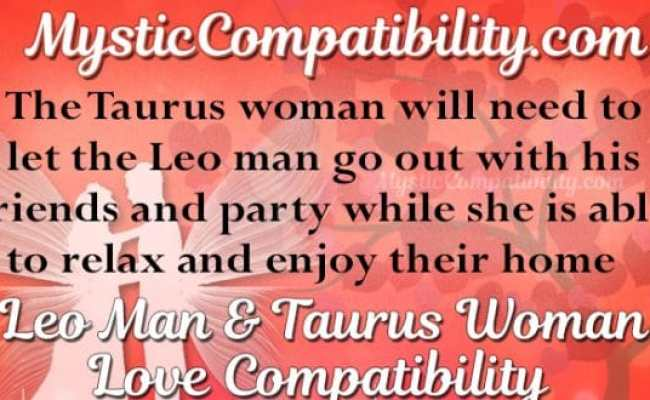 Leo Man Taurus Woman Compatibility Mystic Compatibility