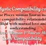 Pisces Woman Taurus Man Compatibility Mystic Compatibility