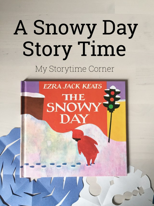 A Snowy Day Story Time from My Storytime Corner for preschoolers Kindergarten and toddlers about snow melting winter estimation