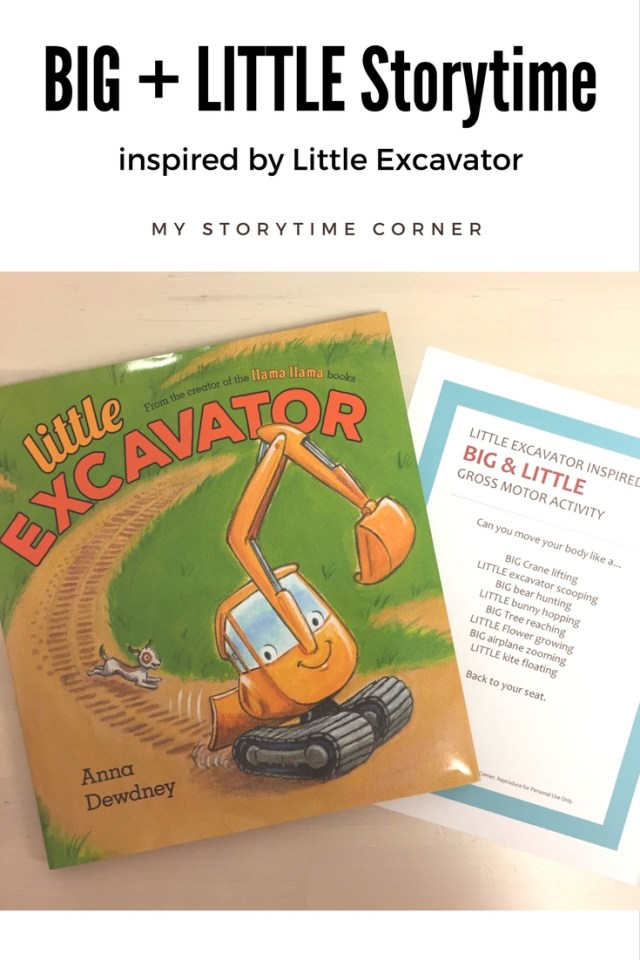 Big and Little Storytime with Free Printable Gross Motor Activity inspired by Little Excavator