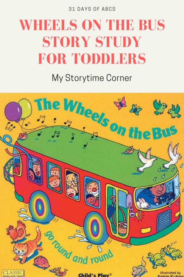 Wheels on the Bus Story Study with Children's Books and Activities for Toddlers