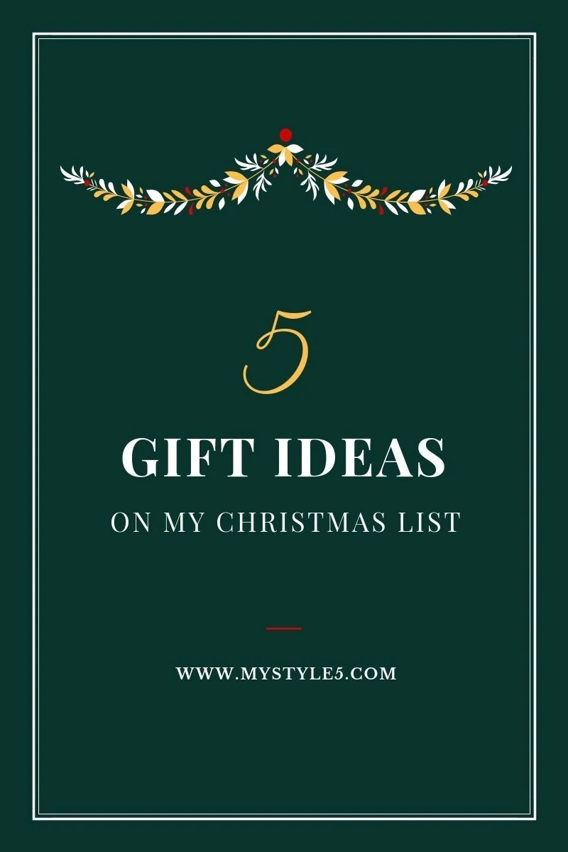 5 Things on My Christmas Wish List This Year