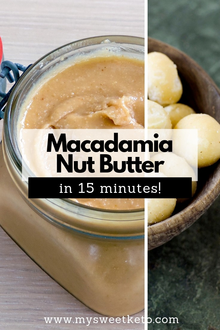 Macadamia Nut Butter Recipe in 15 minutes. Why do we love macadamia nut butter? Not only because we love nuts in general! Macadamia is full of high-quality fats, and low in carbs. #keto #ketogenic #lowcarb #macadamianut #macadamia #homemade #recipe