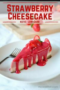 Keto Strawberry Cheesecake recipe by My Sweet Keto