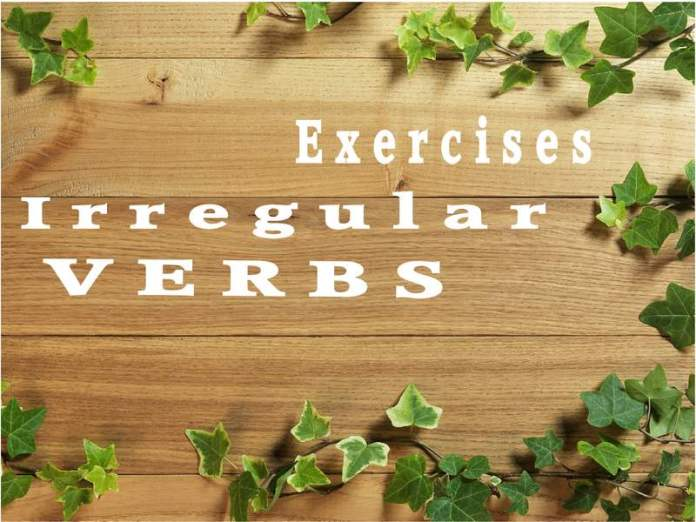 irregular verbs exercises
