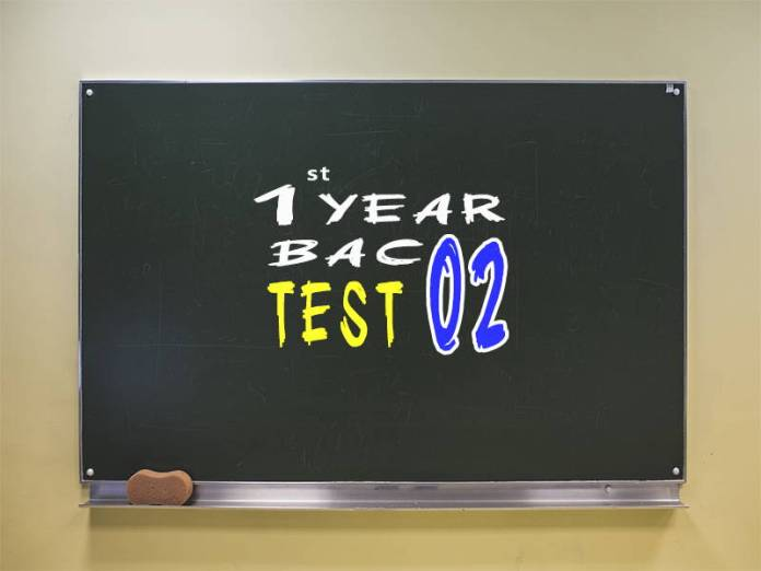 1st Year Bac Test 02