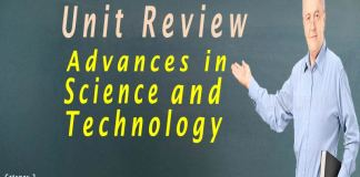 Unit Advances in Science and Technology Review