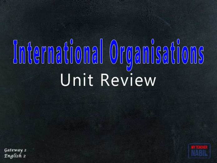 Unit International Organisations Review