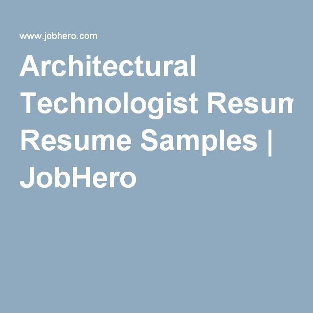 Architectural Technologist Resume Of Architectural