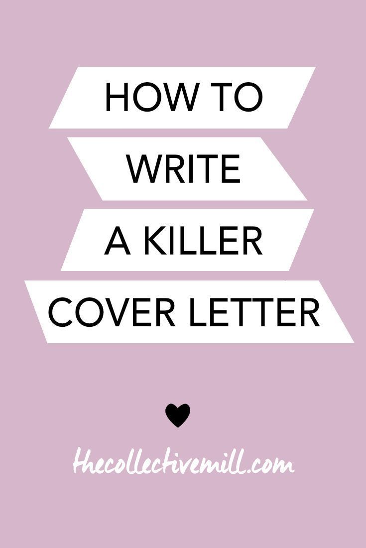 How to Write a Killer Cover Letter The Collective Mill