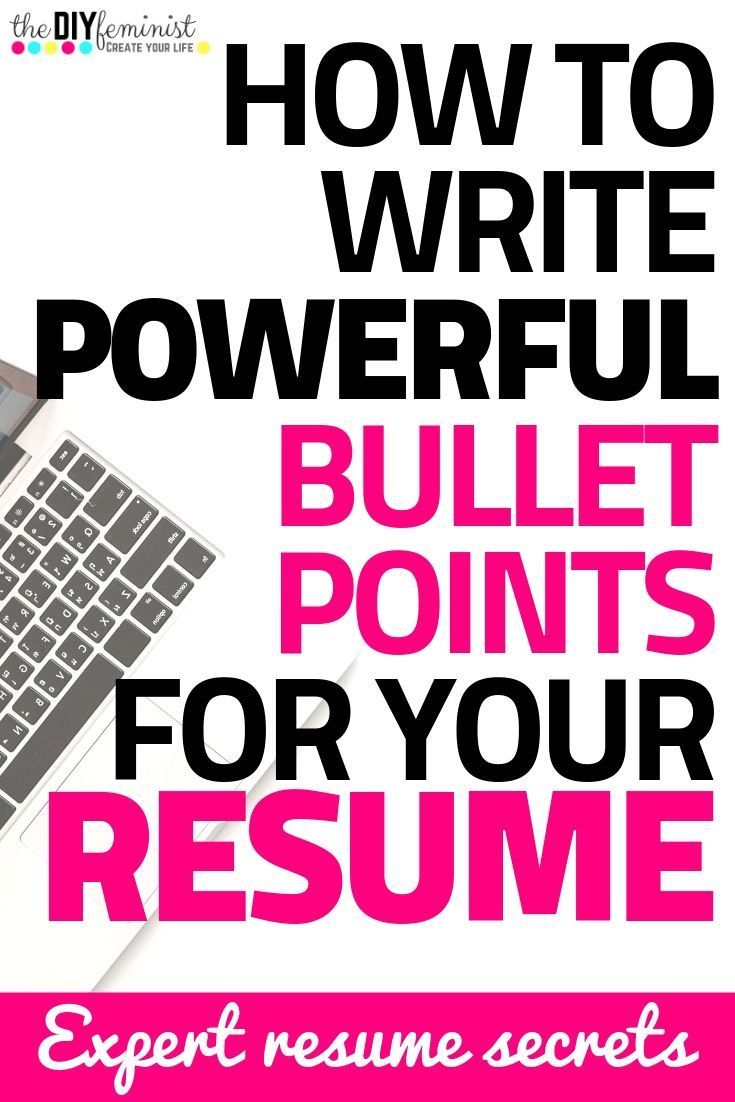 How to Write Powerful Professional Resume Bullet Points