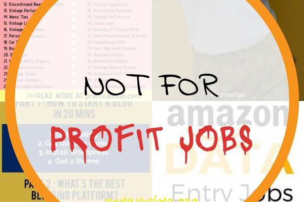 Not for Profit Jobs Of 50 Easiest Things to Flip for Profit and Make Money – and where to Buy them