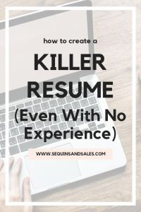 Nursing Resume Skills Of How to Create A Killer Resume with No Experience Sequins and Sales