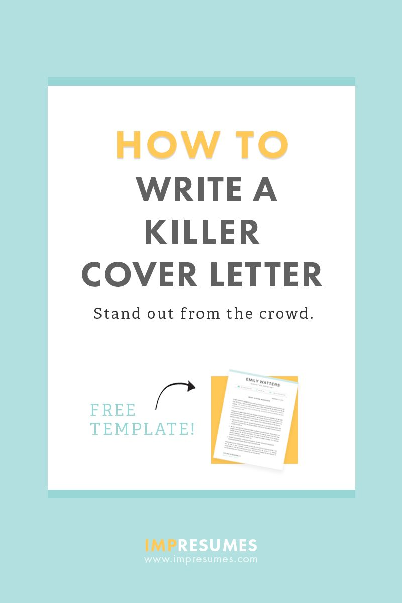 How To Quickly Write a Killer Cover Letter How To Write A Resume That Will Get You The Interview