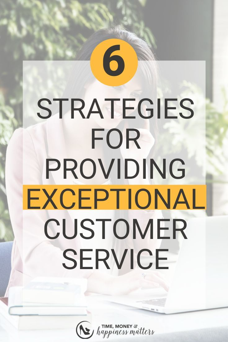 6 Strategies For Interacting With Customers To Provide Exceptional Customer Service