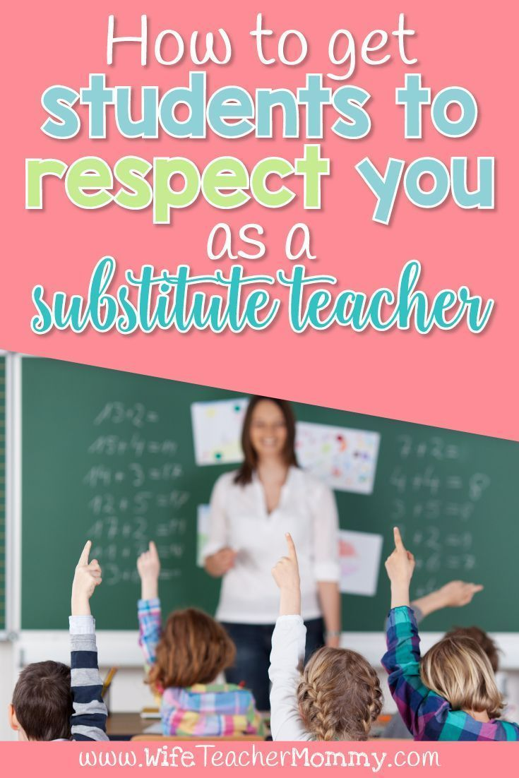 How to Students to Respect You as a Substitute Teacher