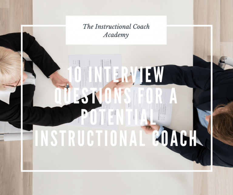 10 Interview Questions for A Potential Instructional Coach The Instructional Coach Academy
