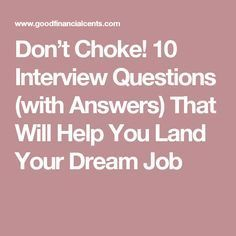 10 Interview Questions With Answers Good Financial Cents