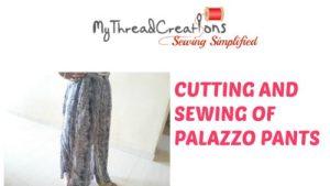 Palazzo Pants Cutting and Stitching