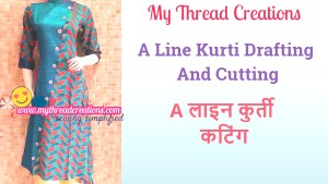 Designer A Line Kurti Cutting with Drafting In 6 Easy Steps