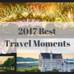 Best of 2017 – Travel Memories and Inspiration Around the World