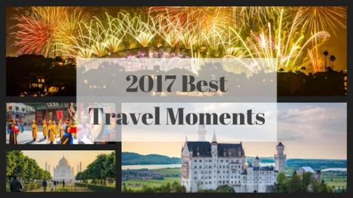 Best of 2017 – Travel Memories from around the world