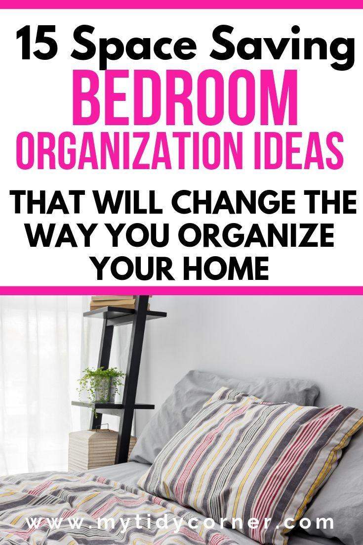 15 Bedroom Organization Hacks Declutter Save Space Organize