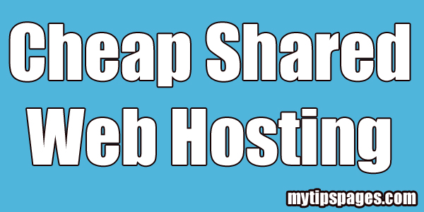 Cheap Shared Web Hosting 2018