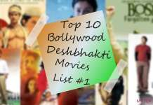 Featured - Top 10 Deshbhakti movies to watch on this 72nd independence day