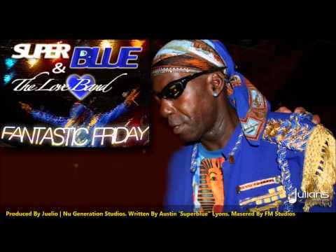 Super Blue Fantastic Friday