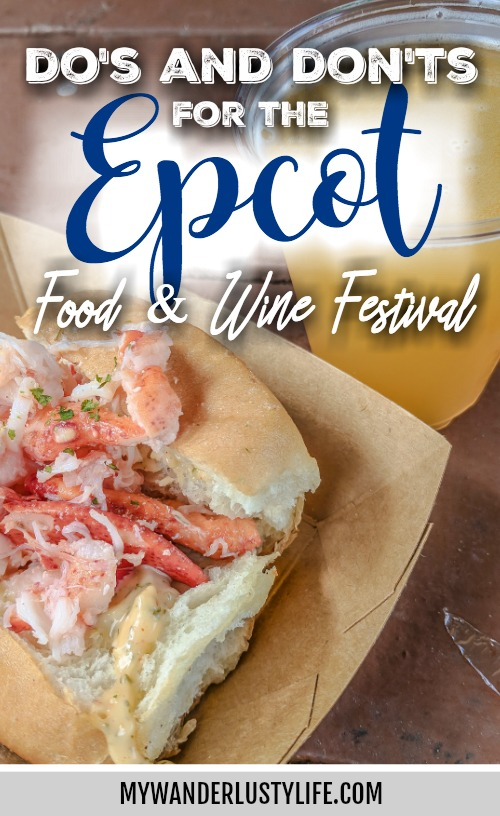 Do This, Not That // Epcot Food and Wine Festival | Disney World in Orlando, Florida | International food and wine festival | Walt Disney World and Epcot Center, Dos and don'ts, Disney World tips