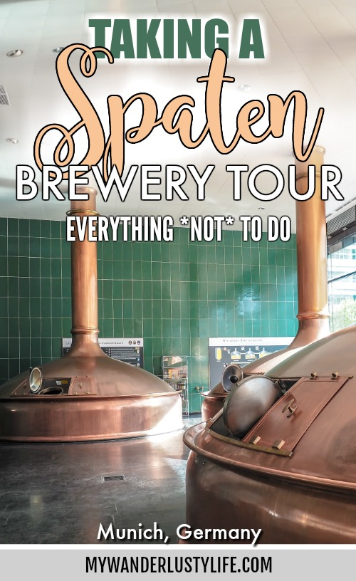 Taking a Spaten Brewery tour in Munich, Germany: Everything NOT to do / How not to take a Spaten brewery tour #spaten #brewerytour #brewery #munich #germany #germanbeer #Oktoberfest #beer