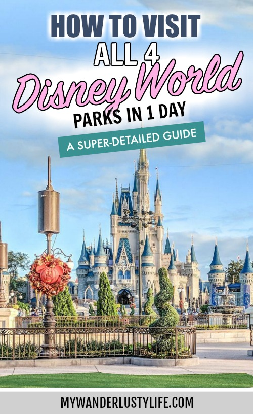 How to Do All 4 Disney Parks in 1 Day: A Super Detailed Guide | Disney World 4-park challenge: Magic Kingdom, Epcot Center, Animal Kingdom, Hollywood Studios #disney #disneyworld #traveltips #magickingdom #disneyhacks #epcot #animalkingdom #hollywoodstudios
