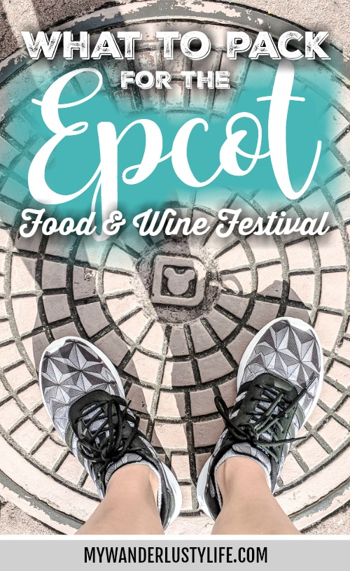 What to pack for the Epcot Food and Wine Festival | Epcot Center, Disney World, Orlando, Florida | What to wear, what to bring, what to leave at home, and how NOT to look like a crazy person | Apparel, shoes, misc.