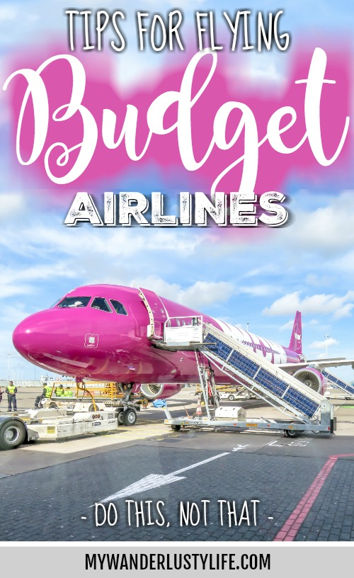 Do This, Not That // Tips for flying budget airlines in the United States and Europe | Spirit Airlines, Frontier Airlines, Wow Air, Norwegian Air, Ryan Air | Budget Airlines tips and review | How to fly Budget airlines | Budget airlines survival guide | budget travel tips